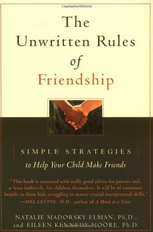 The Unwritten Rules of Friendship by Natalie Madorsky Elman