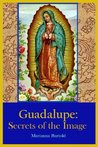Guadalupe: Secrets of the Image