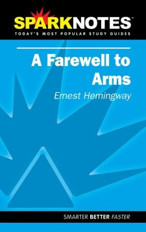 A Farewell to Arms (SparkNotes Literature Guide)