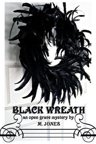 Black Wreath - An Open Grave Mystery (Open Grave Mysteries)