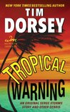 Tropical Warning: An Original Serge Storms Story and Other Debris (Serge Storms series)
