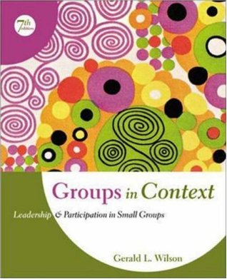 Groups in Context: Leadership and Participation in Small Groups