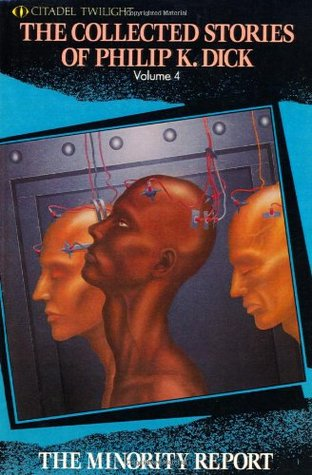 The Collected Stories of Philip K. Dick 4 by Philip K. Dick