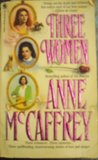Three Women (Omnibus: The Ring of Fear \ The Mark of Merlin \ The Kilternan Legacy)