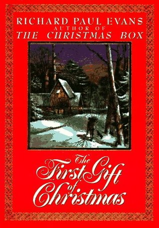 The First Gift of Christmas by Richard Paul Evans