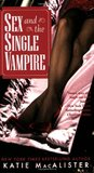 Sex and the Single Vampire (Dark Ones #2)
