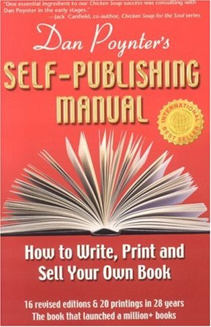 Dan Poynter's Self-Publishing Manual by Dan Poynter