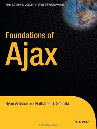 Foundations of Ajax by Ryan Asleson