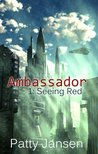 Seeing Red (Ambassador #1)
