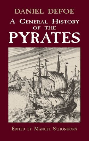A General History of the Pyrates by Daniel Defoe