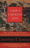 God's Chinese Son by Jonathan D. Spence