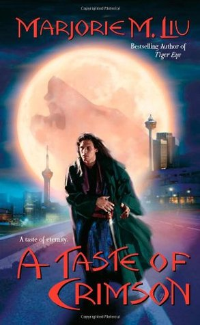 A Taste of Crimson by Marjorie M. Liu