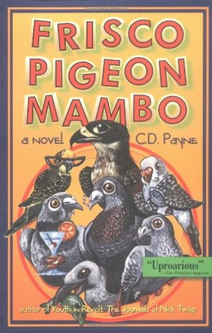 Frisco Pigeon Mambo by C.D. Payne