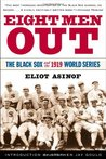 Eight Men Out by Eliot Asinof