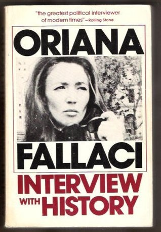 Interview with History by Oriana Fallaci