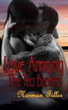 Love Among The Tea Bushes - A Contemporary Romance Erotica