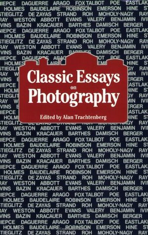 classic essays on photography by alan trachtenberg — reviews
