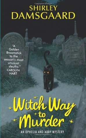 Witch Way to Murder by Shirley Damsgaard