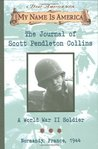 The Journal of Scott Pendleton Collins: A World War 2 Soldier