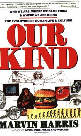 Our Kind by Marvin Harris