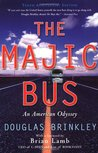 The Majic Bus: An American Odyssey