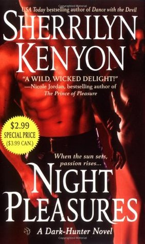 Night Pleasures (Dark-Hunter #1)