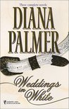 Weddings in White: Unlikely Lover/The Princess Bride/Callaghan's Bride