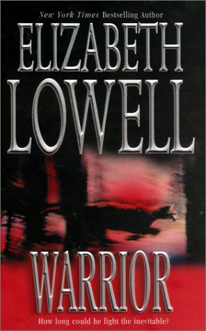 Warrior by Elizabeth Lowell