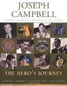 The Hero's Journey: Joseph Campbell on His Life & Work (Works)