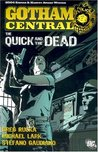 Gotham Central, Vol. 4: The Quick and the Dead