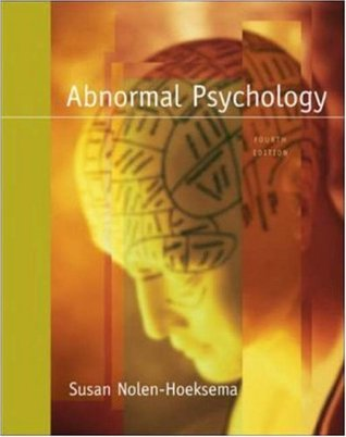 Abnormal Psychology by Susan Nolen-Hoeksema