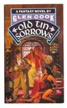 Old Tin Sorrows by Glen Cook