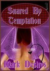 Snared By Temptation (Succulent & Sensual Succubus)