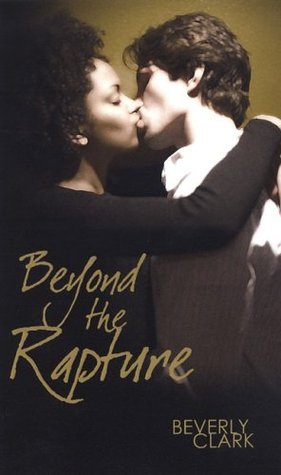 Beyond the Rapture by Beverly Clark