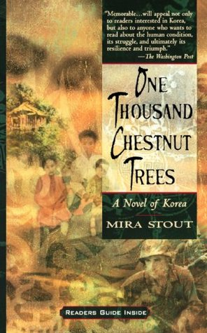 One Thousand Chestnut Trees by Mira Stout