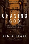 Chasing God: One Man's Miraculous Journey in the Heart of the City