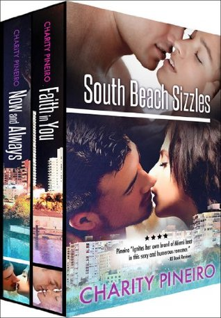 SOUTH BEACH SIZZLES Collection with NOW AND ALWAYS and FAITH IN YOU (South Beach Sizzles Series)