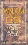 Wisdom of the Elders: Sacred Native Stories of Nature
