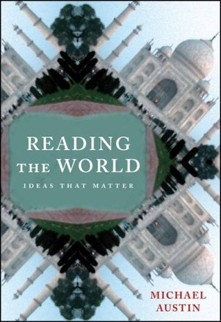 Reading the World: Ideas That Matter