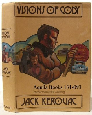 Visions of Cody by Jack Kerouac