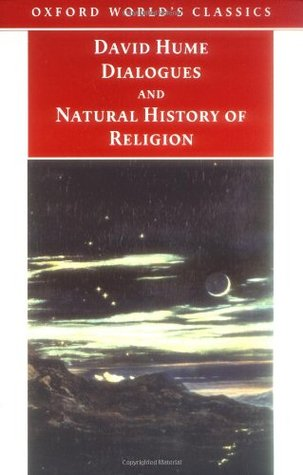 Dialogues Concerning Natural Religion and The Natural History... by David Hume