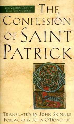 The Confession of Saint Patrick by St. Patrick
