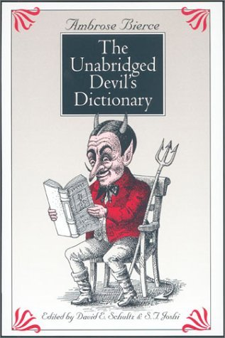 The Unabridged Devil's Dictionary by Ambrose Bierce