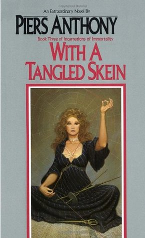 With a Tangled Skein by Piers Anthony