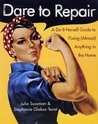 Dare to Repair by Julie Sussman