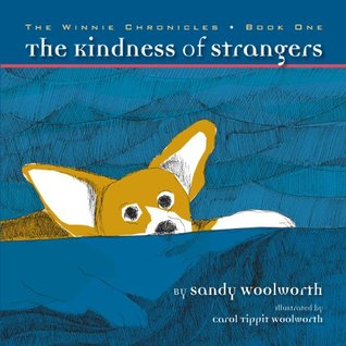 The Kindness of Strangers: The Winnie Chronicles: Book One
