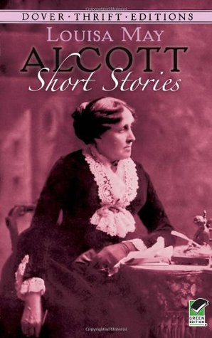 Short Stories by Louisa May Alcott