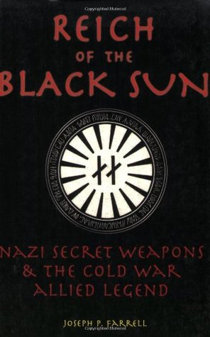 Reich of the Black Sun by Joseph P. Farrell