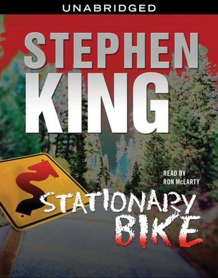 Stationary Bike by Stephen King