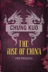 Chung Kuo: The Rise of China: Son of Heaven and Daylight on Iron Mountain (CHUNG KUO SERIES)